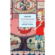 Chocky by WYNDHAM, JOHNATWOOD, MARGARET, 9781590178522
