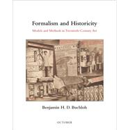 Formalism and Historicity by Buchloh, Benjamin H. D., 9780262028523