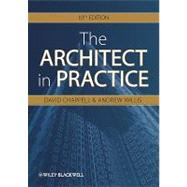 The Architect in Practice by Chappell, David; Willis, Andrew, 9781405198523