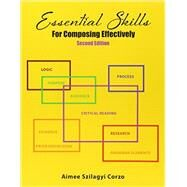 Essential Skills for Composing Effectively by Corzo, Aimee Szilagyi, 9781465278524