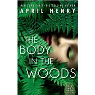 The Body in the Woods A Point Last Seen Mystery by Henry, April, 9780805098525