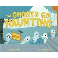 The Ghosts Go Haunting by Ketteman, Helen; Record, Adam, 9780807528525