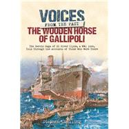 The Wooden Horse of Gallipoli by Snelling, Stephen, 9781848328525