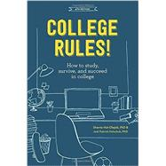 College Rules!, 4th Edition by NIST-OLEJNIK, SHERRIE; HOLSCHUH, JODI PATRICK, 9781607748526