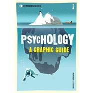 Introducing Psychology A Graphic Guide by Benson, Nigel, 9781840468526