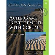 Agile Game Development with Scrum by Keith, Clinton, 9780321618528
