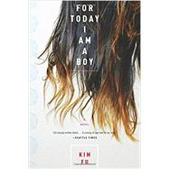 For Today I Am a Boy by Fu, Kim, 9780544538528