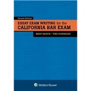 Essay Exam Writing for the California Bar Exam by Basick, Mary; Schindler, Tina, 9781454898528