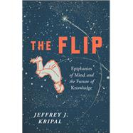 The Flip by Kripal, Jeffrey J., 9781942658528