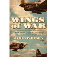 Wings of War by Busha, James P., 9780760348529