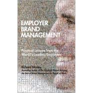 Employer Brand Management: Practical Lessons from the World's Leading Employers by Mosley, Richard; Barrow, Simon, 9781118898529