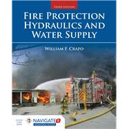 Fire Protection Hydraulics and Water Supply by Crapo, William F., 9781284058529