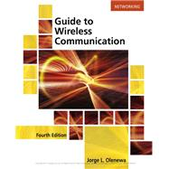 Guide to Wireless Communications by Olenewa, Jorge, 9781305958531