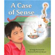 A Case of Sense by Daemicke, Songju Ma; Bersani, Shennen, 9781628558531