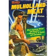 Mulholland Meat by Nolan, Kip, 9783867878531