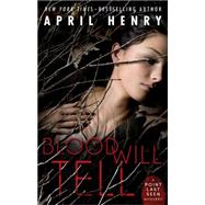 Blood Will Tell by Henry, April, 9780805098532