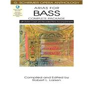 Arias for Bass Complete Package: With Diction Coach and Accompaniment Cds by Larsen, Robert L., 9781480328532