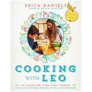 Cooking with Leo by Daniels, Erica; Stagliano, Kim, 9781510708532