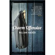 Charm Offensive by Thacker, William, 9781909878532
