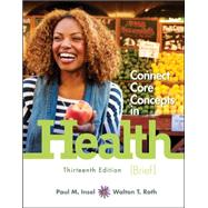 Connect Core Concepts in Health, Brief, Loose-Leaf Edition by Insel, Paul; Roth, Walton, 9780078028533