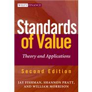 Standards of Value : Theory and Applications by Fishman, Jay E., 9781118138533
