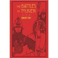 The Battles of Tolkien by Day, David, 9781626868533