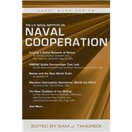 The U.s. Naval Institute on International Naval Cooperation by Tangredi, Sam J., 9781612518534