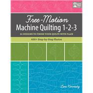 Free-motion Machine Quilting 1-2-3 by Kennedy, Lori, 9781604688535