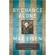 By Chance Alone by Eisen, Max, 9781443448536
