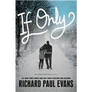 If Only by Evans, Richard Paul, 9781481448536