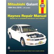 Mitsubishi Galant Automotive Repair Manual 1994 Through 2010 by Wegmann, John A.; Haynes, John Harold, 9781563928536