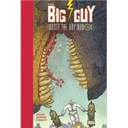 The Big Guy and Rusty the Boy Robot by Miller, Frank; Darrow, Geof, 9781616558536