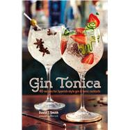 Gin Tonica by Smith, David T.; Luck, Alex, 9781849758536