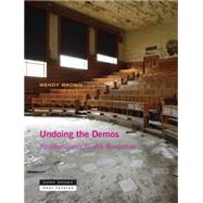 Undoing the Demos by Brown, Wendy, 9781935408536