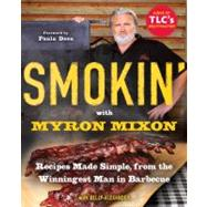 Smokin' with Myron Mixon by MIXON, MYRONALEXANDER, KELLY, 9780345528537
