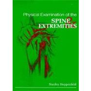 Physical Examination of the Spine and Extremities by Hoppenfeld, Stanley, 9780838578537