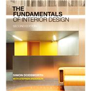 The Fundamentals of Interior Design by Dodsworth, Simon; Anderson, Stephen, 9781472528537