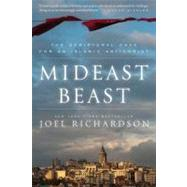 Mideast Beast : The Scriptural Case for an Islamic Antichrist by Richardson, Joel, 9781936488537