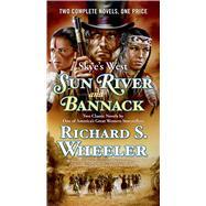 Sun River and Bannack by Wheeler, Richard S., 9780765378538
