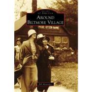 Around Biltmore Village by Alexander, Bill, 9780738568539