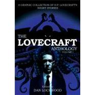 The Lovecraft Anthology: Volume 1 by Lovecraft, H.P.; Lockwood, Dan, 9781906838539