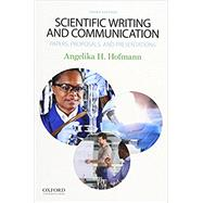 Scientific Writing and Communication Papers, Proposals, and Presentations by Hofmann, Angelika, 9780190278540