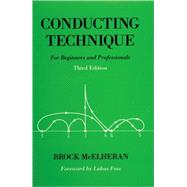 Conducting Technique; For Beginners and Professionals Book by Brock McElheran, 9780193868540