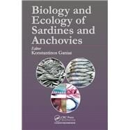 Biology and Ecology of Sardines and Anchovies by Ganias; Konstantinos, 9781482228540