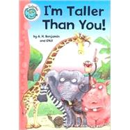 I'm Taller than You! by Benjamin, A. H., 9780778738541