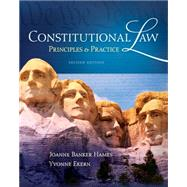 Constitutional Law Principles and Practice by Hames, Joanne Banker; Ekern, Yvonne, 9781111648541