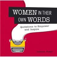 Women in Their Own Words by Foster, Rebecca, 9781849538541