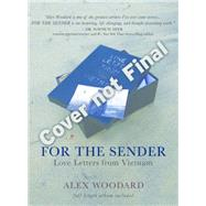 For the Sender: Love Letters from Vietnam by Woodard, Alex, 9781401948542