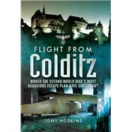 Flight from Colditz by Hoskins, Tony; Thiede, Regina, 9781473848542