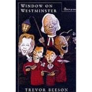 Window on Westminster: A Canon's Diary 1976 - 1987 by Beeson, Trevor, 9780334028543